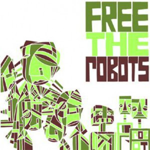 Free the Robots Cover