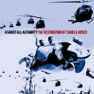 Against All Authority The Restoration of Chaos and Order Cover