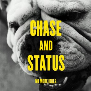 Chase and Status No More Idols Cover