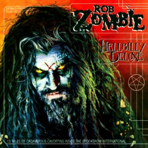 Rob Zombie Hellbilly Deluxe Cover