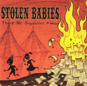 Stolen Babies There Be Squabbles Ahead Cover