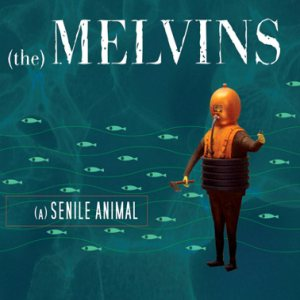 Melvins A Senile Animal Cover