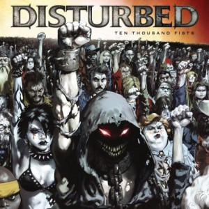 Disturbed Ten Thousand Fists Cover