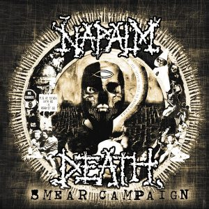Napalm Death Smear Campaign Limited Edition Cover