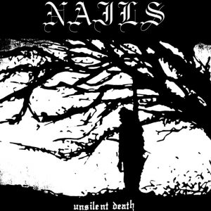 Nails Unsilent Death Cover